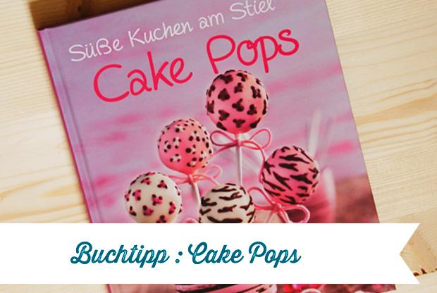 buchtipp zum donnerstag cake pops frau fadenschein. Black Bedroom Furniture Sets. Home Design Ideas
