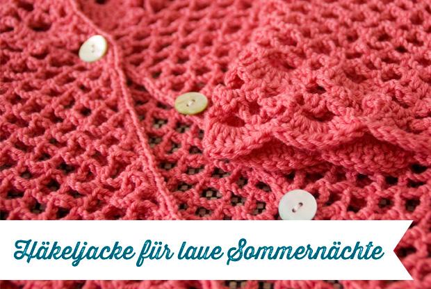 Häkeljacke Für Laue Sommernächte Drops Design Frau Fadenschein
