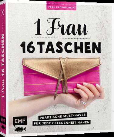 Mein neues Buch ist da: 1 Frau – 16 Taschen | Edition Michael Fischer