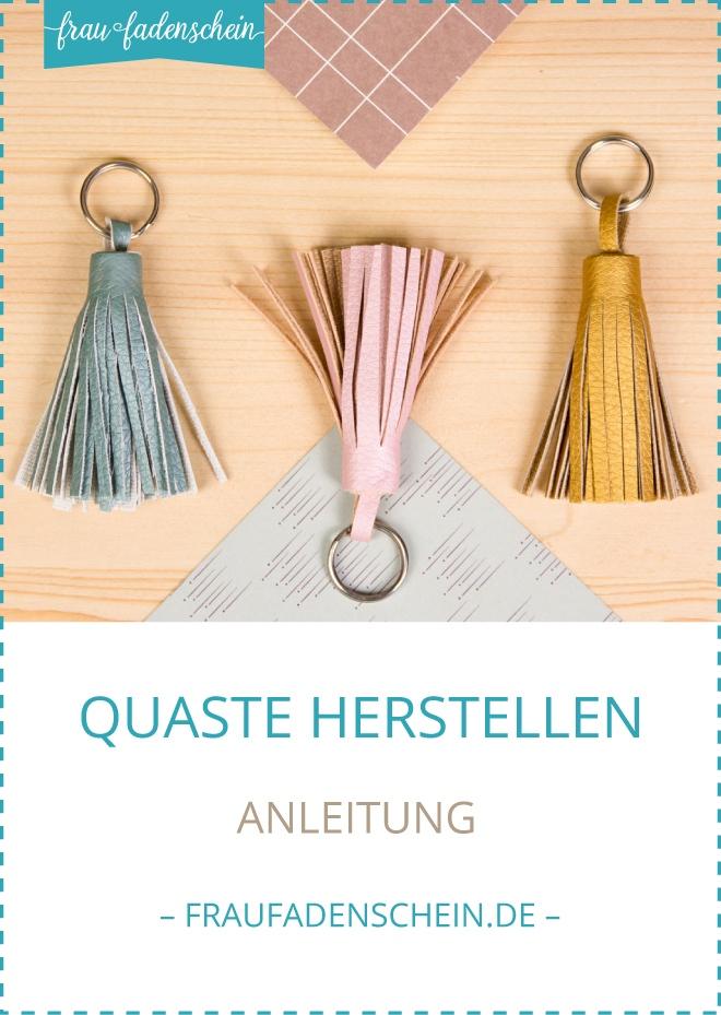 Anleitung Quaste Tassel DIY