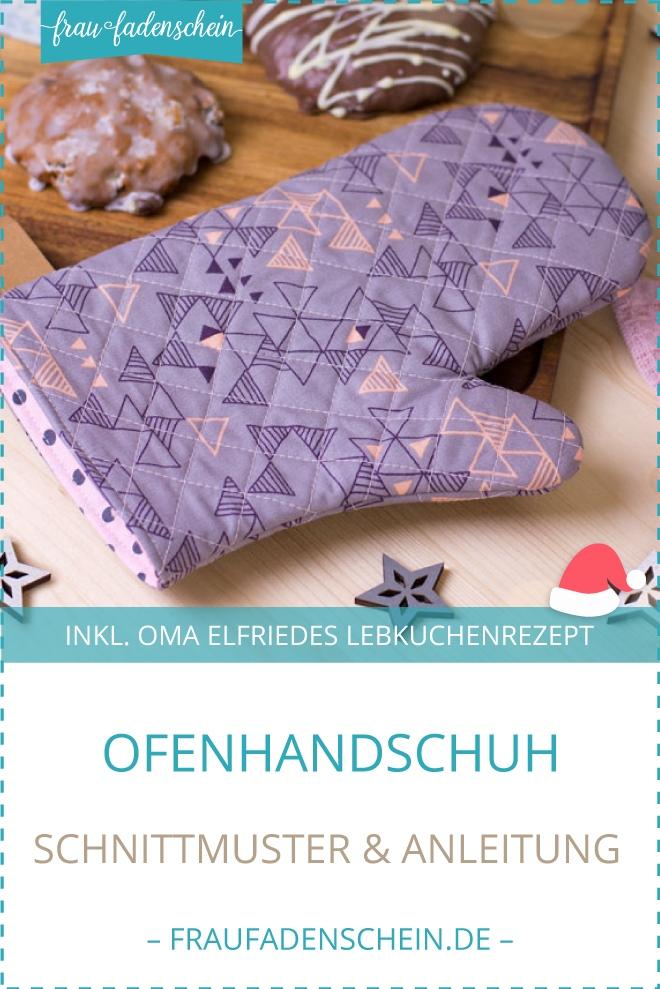 Kostenloses Schnittmuster für Ofenhandschuhe & Oma Elfriedes Lebkuchenrezept